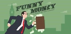 Funny Money 1